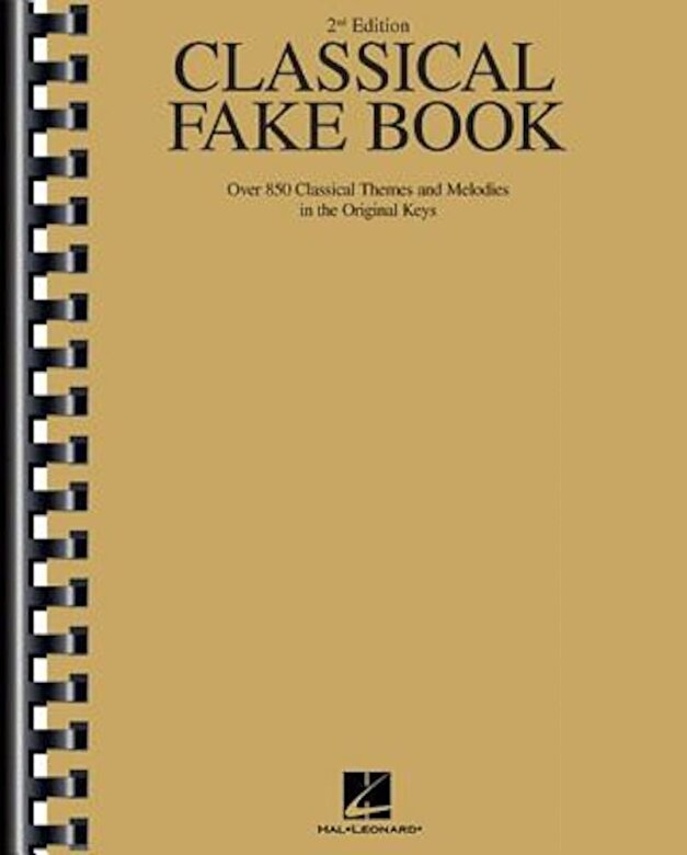 Hal Leonard Corp - Classical Fake Book: Over 850 Classical Themes and Melodies in the Original Keys, Paperback -