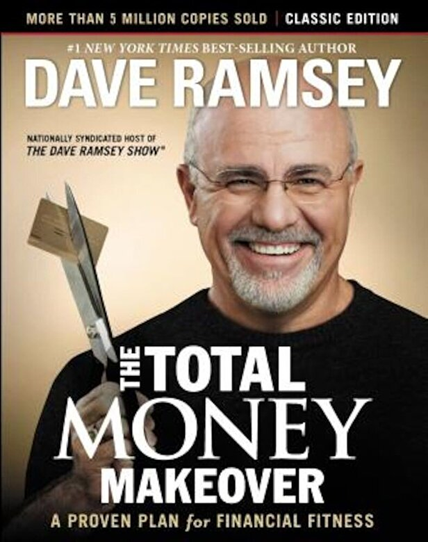 Dave Ramsey - The Total Money Makeover: Classic Edition: A Proven Plan for Financial Fitness, Hardcover -