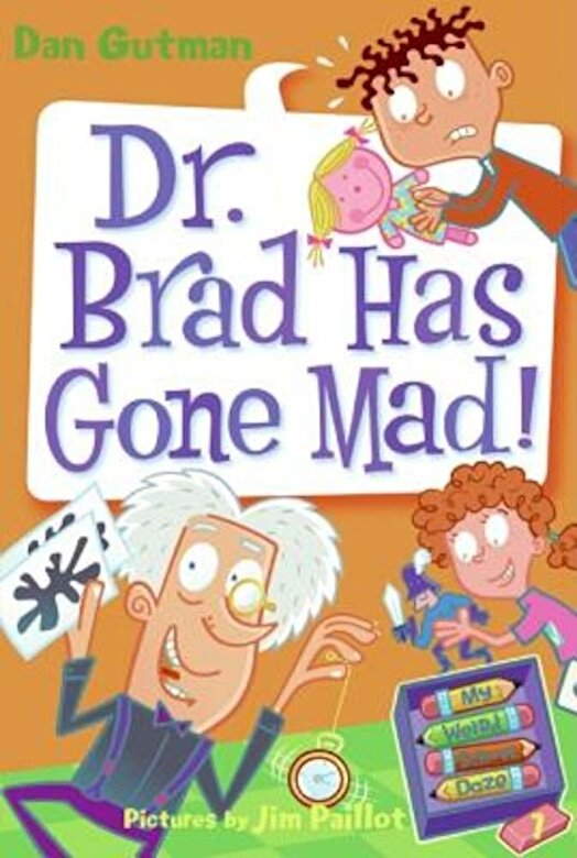 Dan Gutman - Dr. Brad Has Gone Mad!, Paperback -