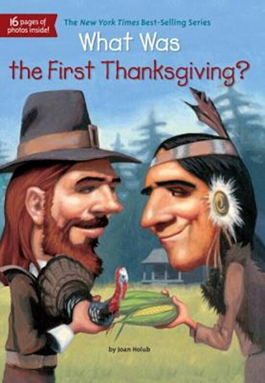 Joan Holub - What Was the First Thanksgiving?, Paperback -