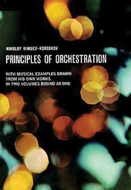 Nikolai Rimsky-Korsakov - Principles of Orchestration, Paperback -