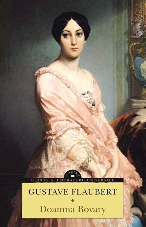 Gustave Flaubert - Doamna Bovary -