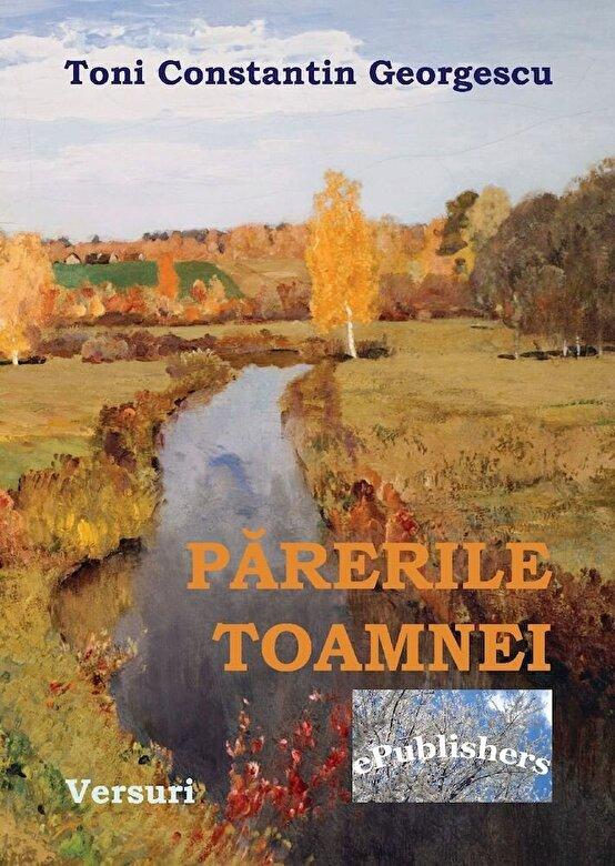 Toni Constantin Georgescu - Parerile Toamnei -