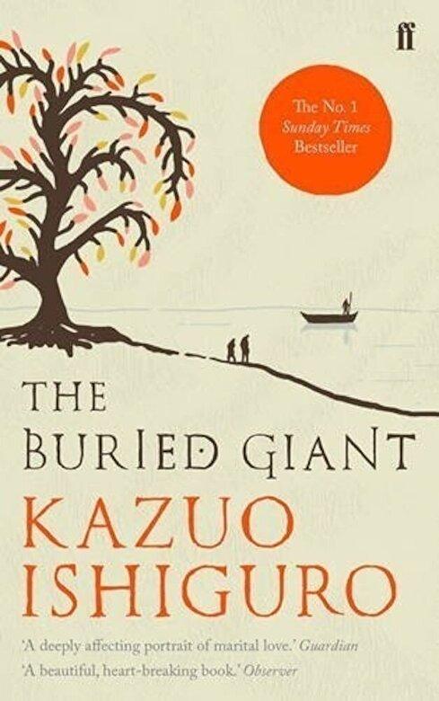 Kazuo Ishiguro - The Buried Giant -