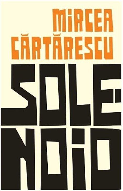 Mircea Cartarescu - Solenoid -