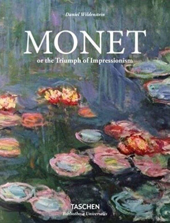 Daniel Wildenstein - Monet or The Triumph of Impressionism -