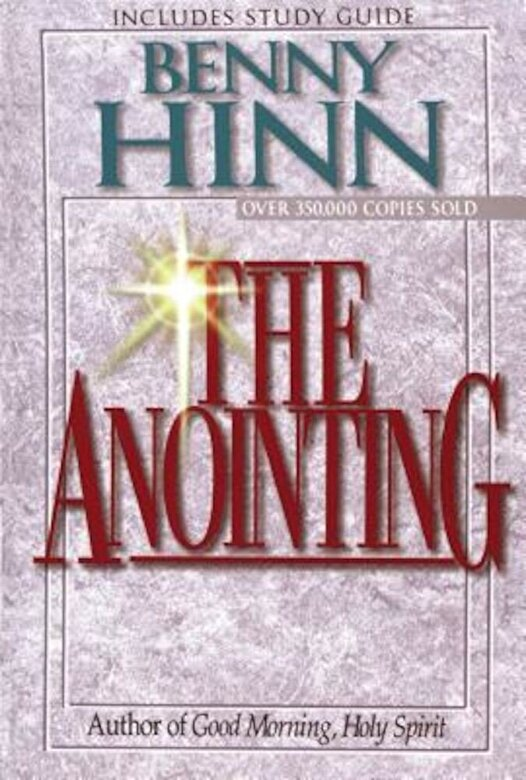 Benny Hinn - The Anointing, Paperback -