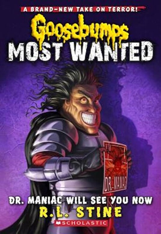 R. L. Stine - Dr. Maniac Will See You Now, Paperback -
