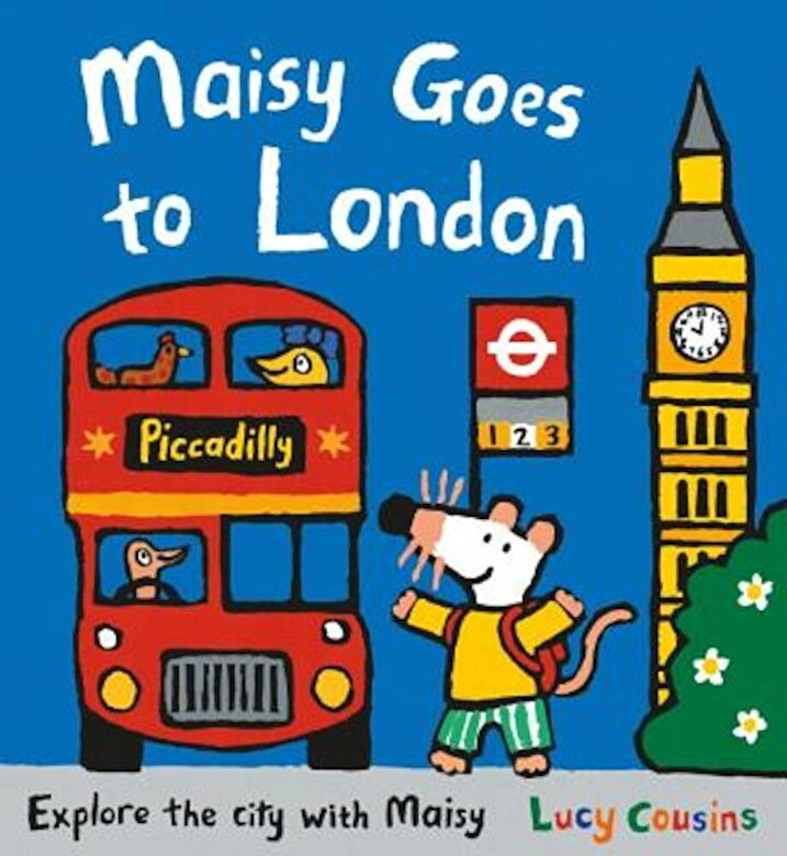 Lucy Cousins - Maisy Goes to London: A Maisy First Experiences Book, Hardcover -