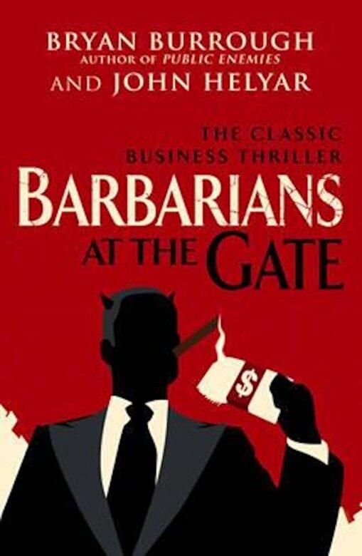 Bryan Burrough - Barbarians At The Gate, Paperback -