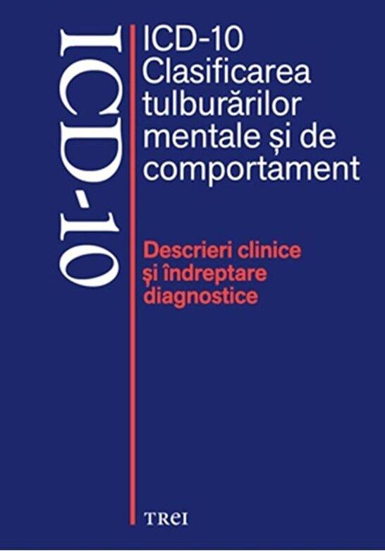 *** - ICD - 10. Clasificarea tulburarilor mentale si de comportament -