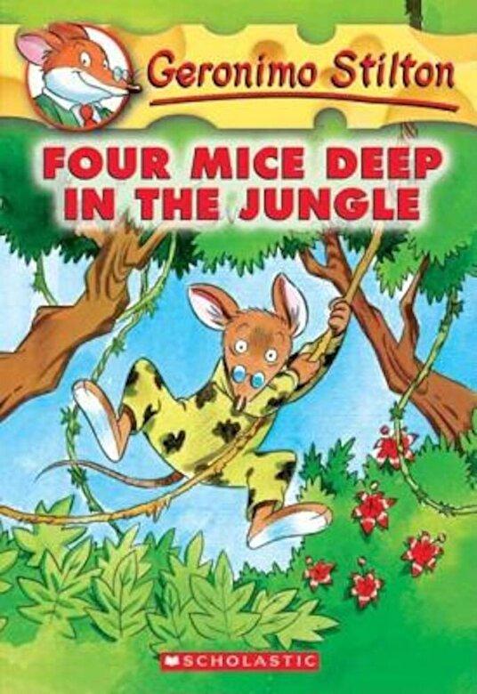 Geronimo Stilton - Geronimo Stilton #5: Four Mice Deep in the Jungle, Paperback -