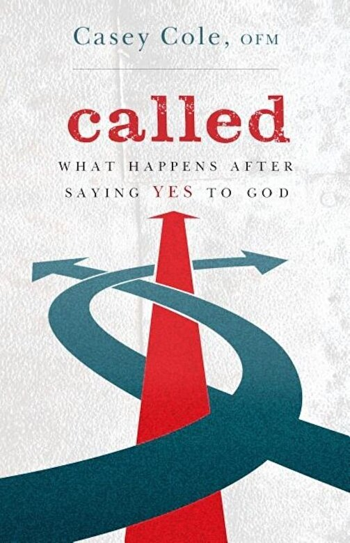Casey Cole - Called: What Happens After Saying Yes to God, Paperback -