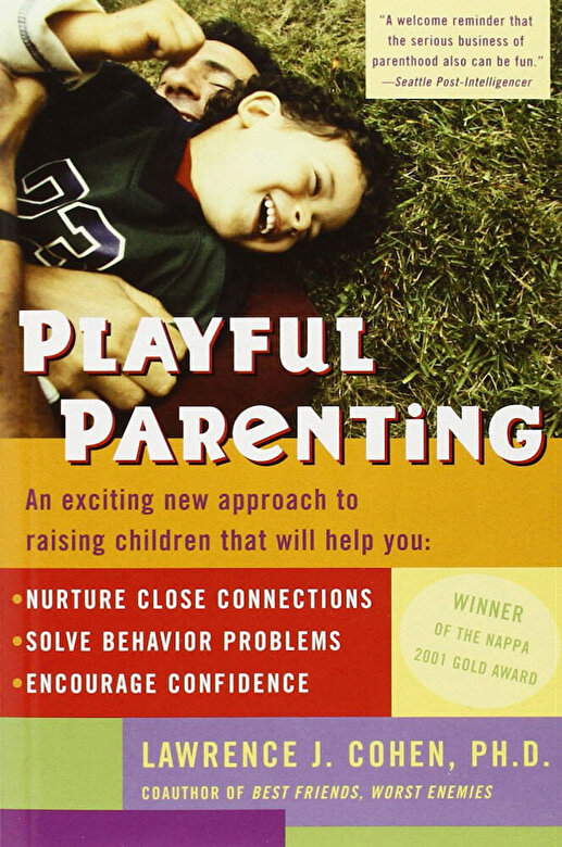 Lawrence J. Cohen - Playful Parenting -