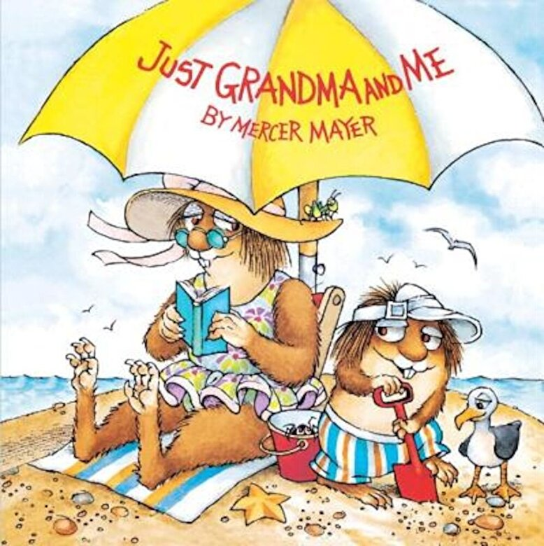 Mercer Mayer - Just Grandma and Me, Hardcover -