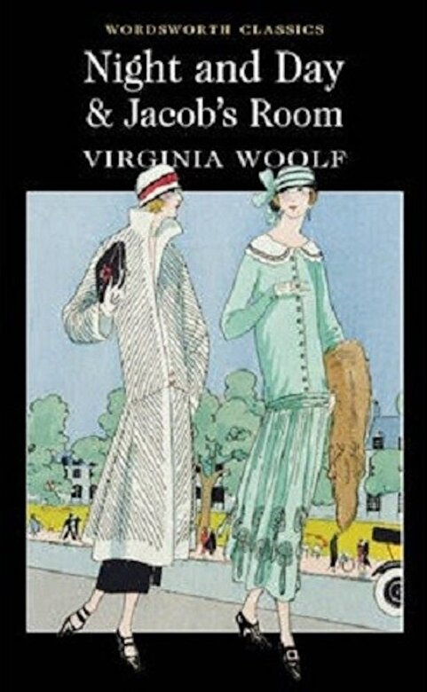 Virginia Woolf - Night and Day / Jacob's Room -