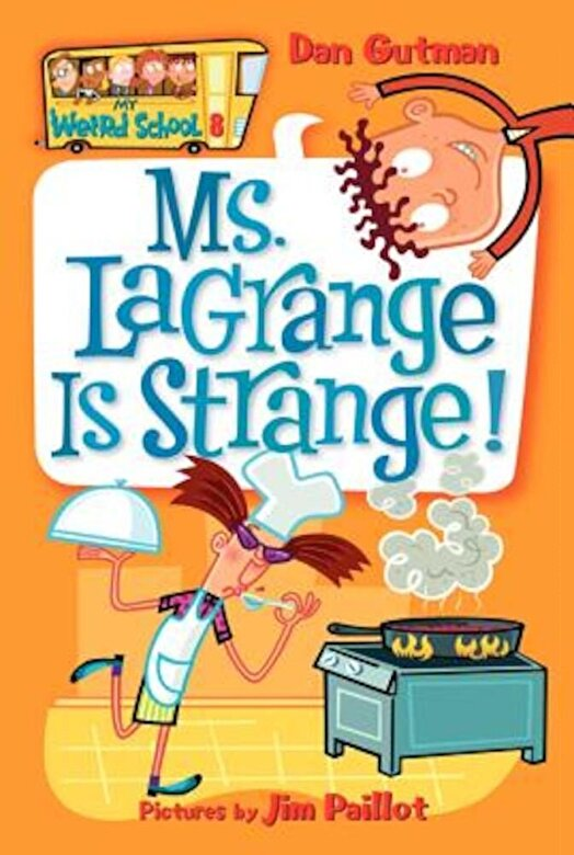 Dan Gutman - Ms. Lagrange Is Strange!, Paperback -