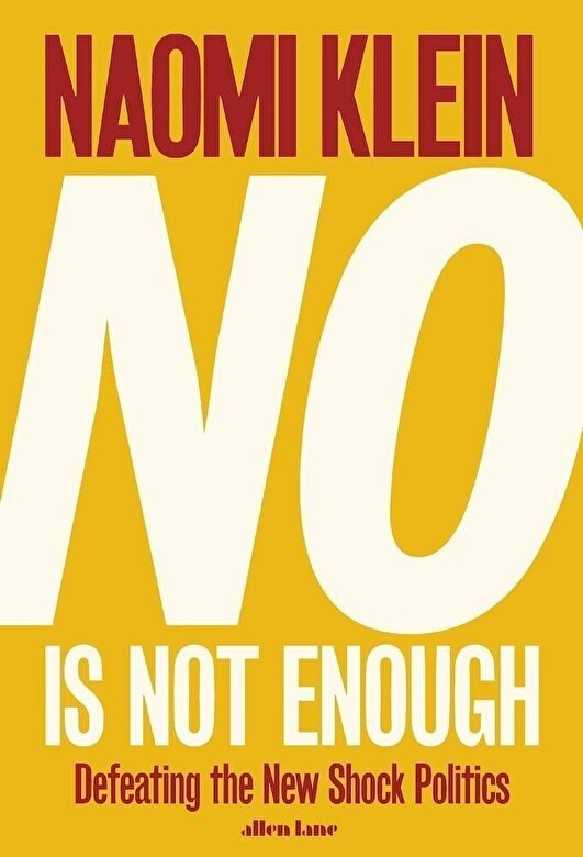 Naomi Klein - No Is Not Enough -