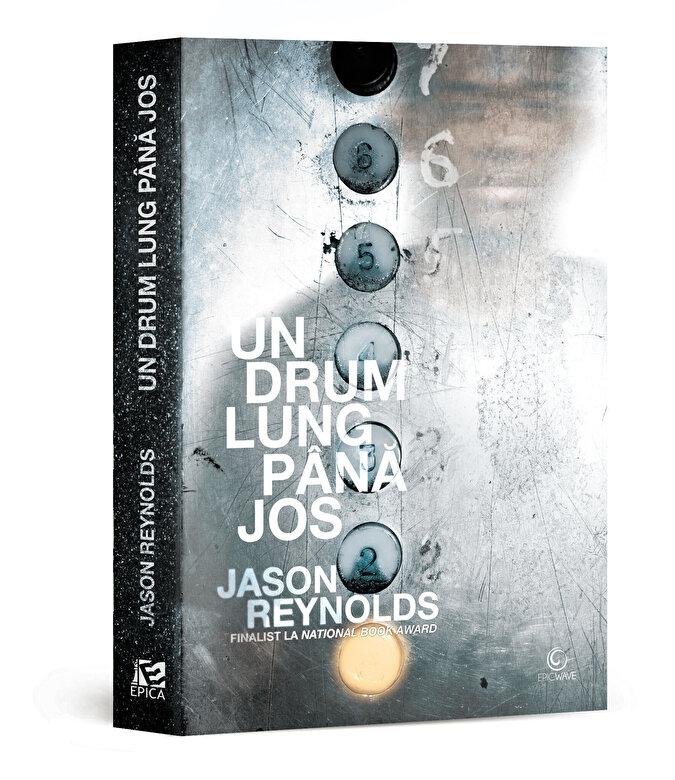 Jason Reynolds - Un drum lung pana jos -