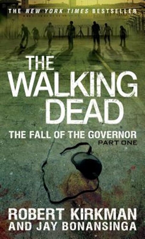 Robert Kirkman - The Fall of the Governor, Part One -