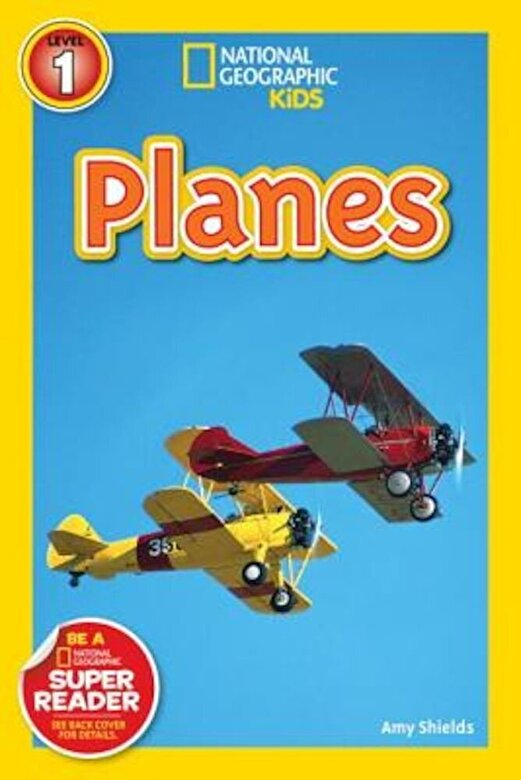 Amy Shields - National Geographic Readers: Planes -