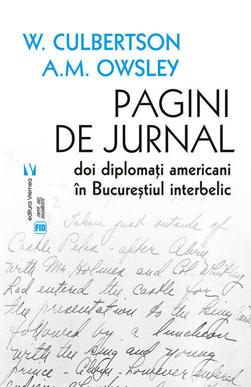 W.Culbertson, A.M.Owsley - Pagini de jurnal. Doi diplomati americani in Bucurestiul interbelic -