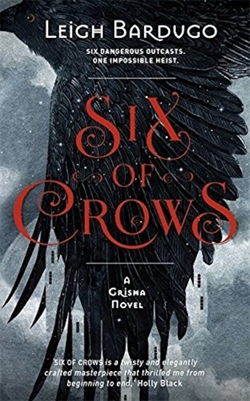 Leigh Bardugo - Six of Crows -