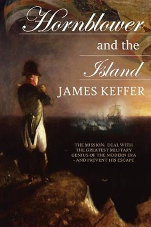 James Keffer - Hornblower and the Island, Paperback -