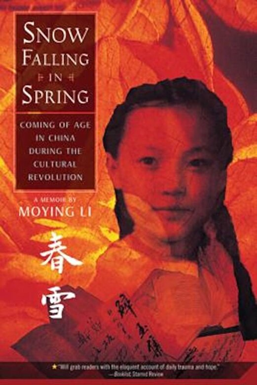 Moying Li - Snow Falling in Spring: Coming of Age in China During the Cultural Revolution, Paperback -