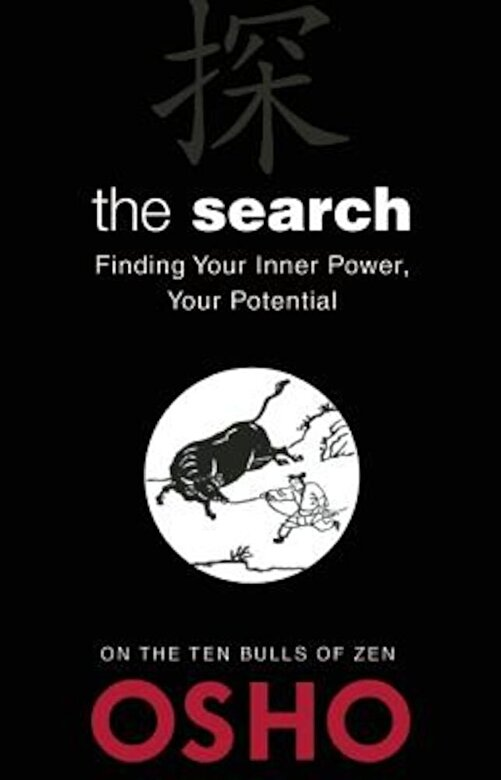 Osho - The Search: Finding Your Inner Power, Your Potential, Paperback -