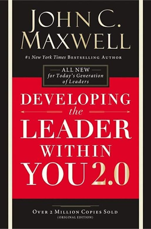 John C. Maxwell - Developing the Leader Within You 2.0, Hardcover -