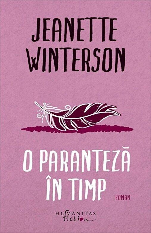 Jeanette Winterson - O paranteza in timp -