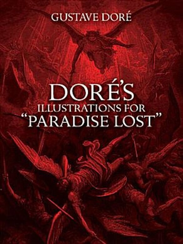 """Gustave Dore - Dore's Illustrations for """"Paradise Lost"""", Paperback -"""