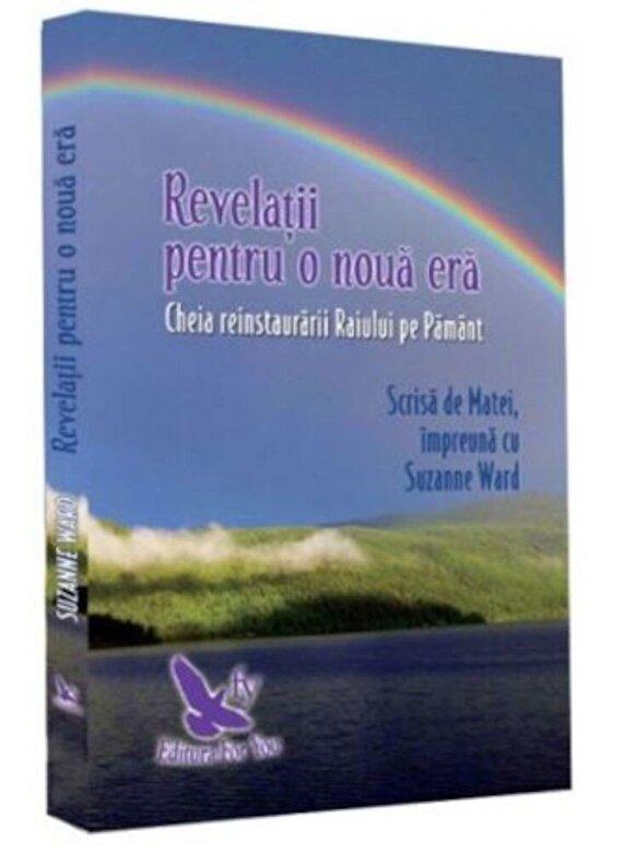 Suzanne Ward - Revelatii pentru o noua era (editie revizuita) -
