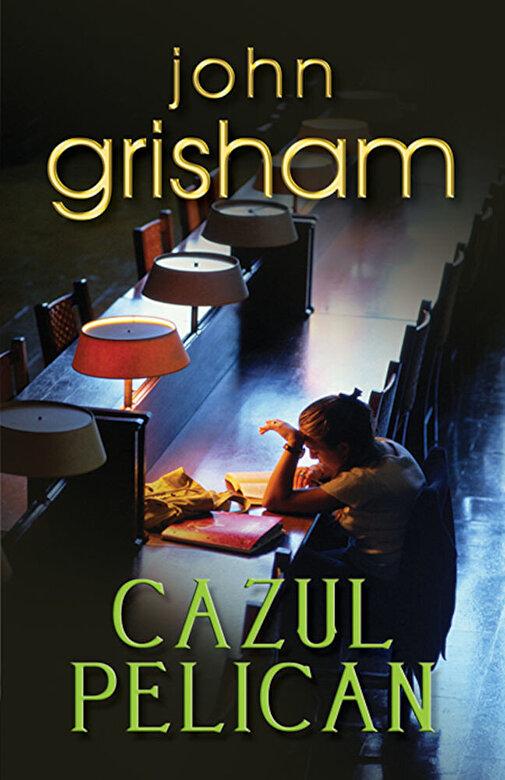 John Grisham - Cazul pelican -