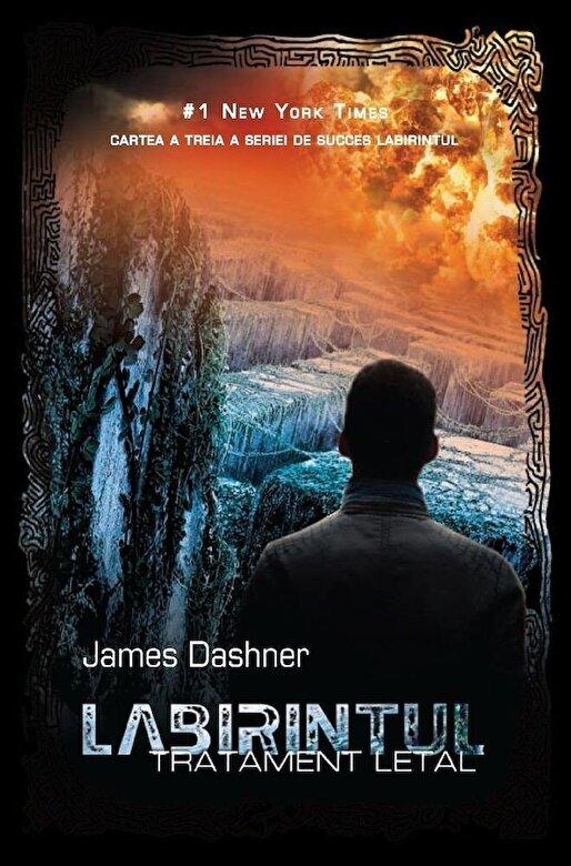 James Dashner - Labirintul, Tratament letal, Vol. 3 -