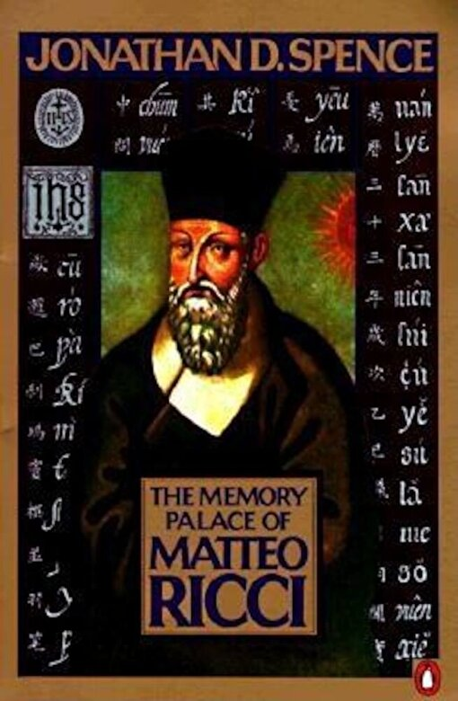 Jonathan D. Spence - The Memory Palace of Matteo Ricci, Paperback -