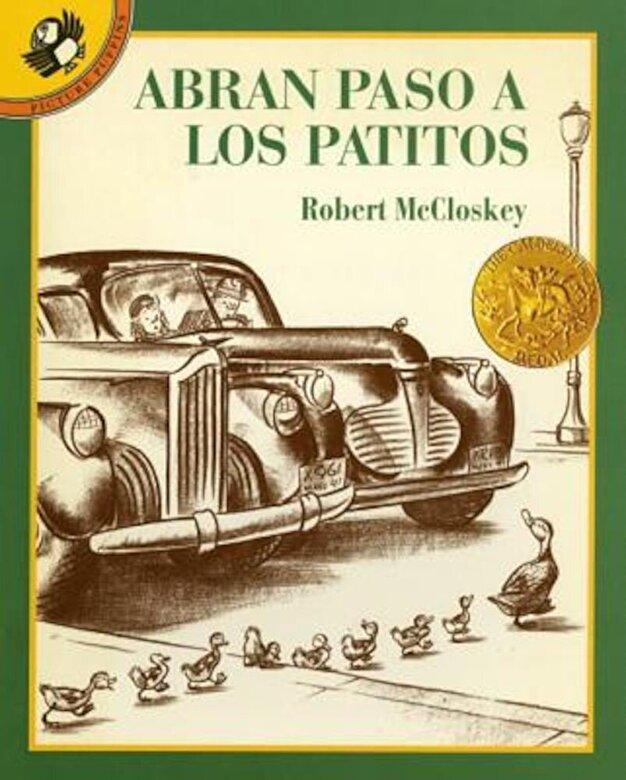 Robert McCloskey - Abran Paso a Los Patitos = Make Way for Ducklings, Paperback -