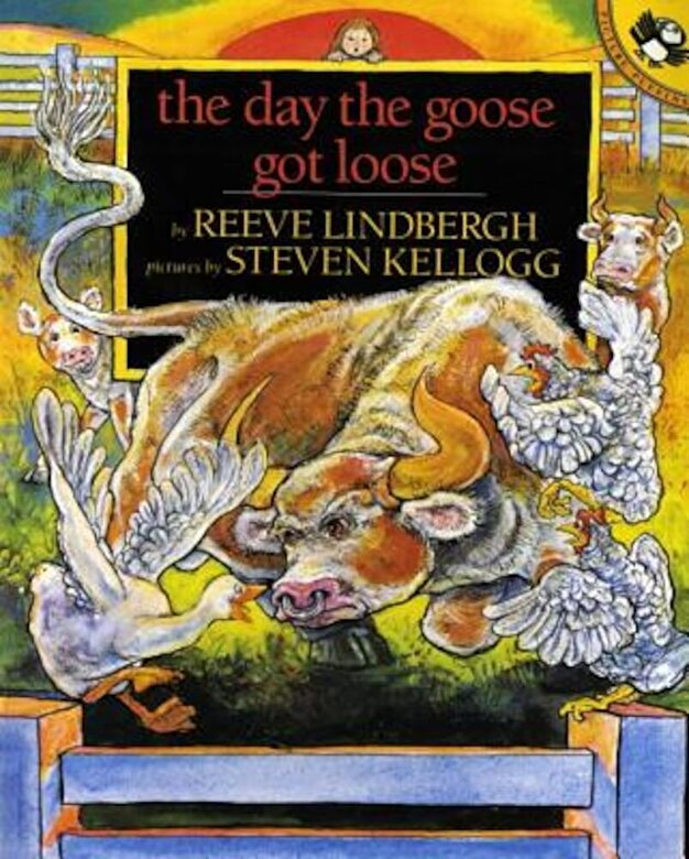 Reeve Lindbergh - The Day the Goose Got Loose, Paperback -