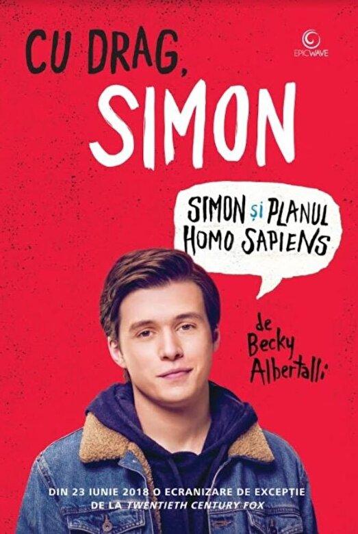 Becky Albertalli - Cu drag, Simon. Simon si planul homo sapiens (editia de film) -