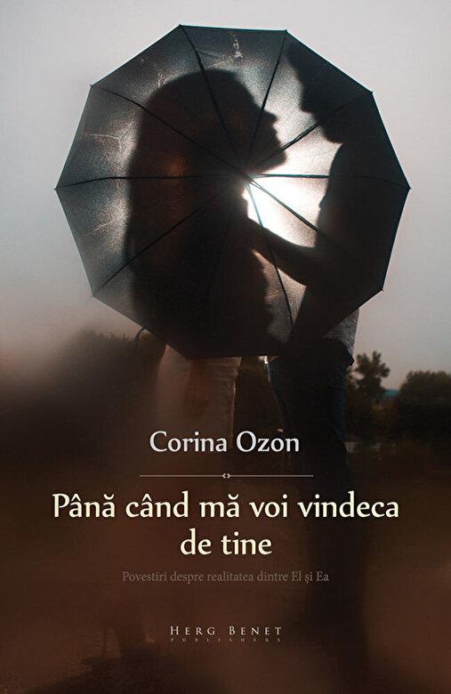 Corina Ozon - Pana cand ma voi vindeca de tine -