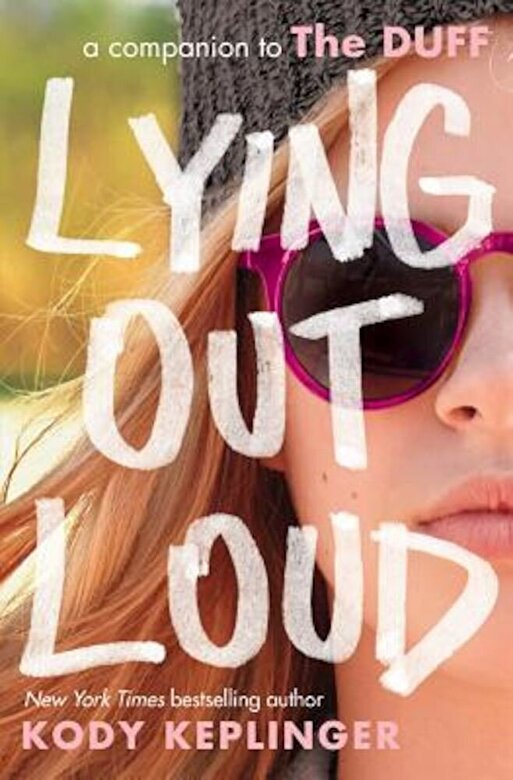 Kody Keplinger - Lying Out Loud: A Companion to the Duff, Paperback -