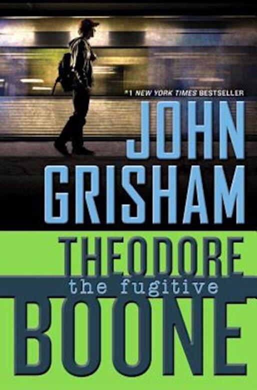 John Grisham - Theodore Boone: The Fugitive, Hardcover -