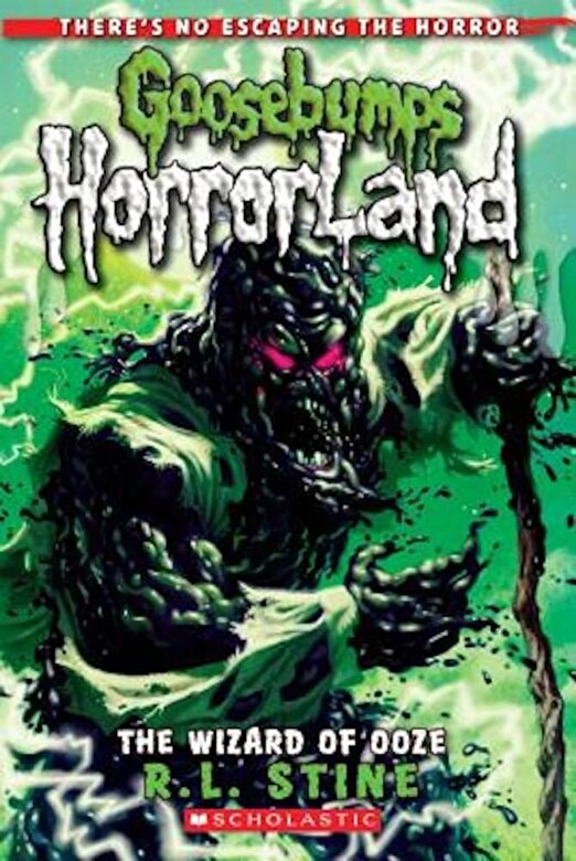 R. L. Stine - The Wizard of Ooze (Goosebumps Horrorland #17), Paperback -