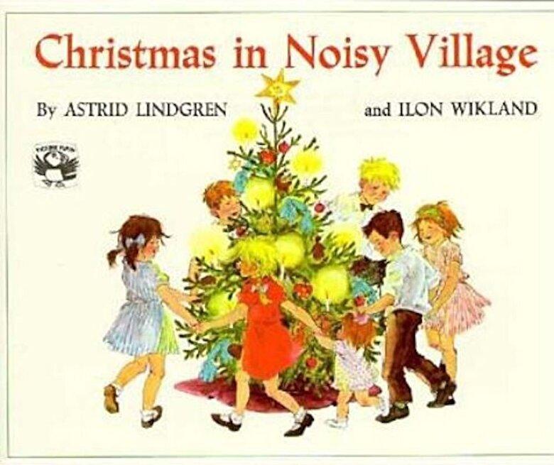 Astrid Lindgren - Christmas in Noisy Village, Paperback -