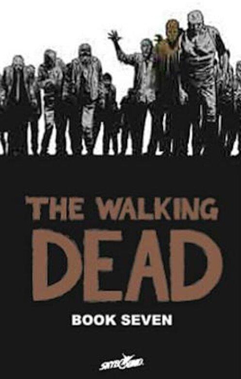 Robert Kirkman - The Walking Dead Book 7, Hardcover -