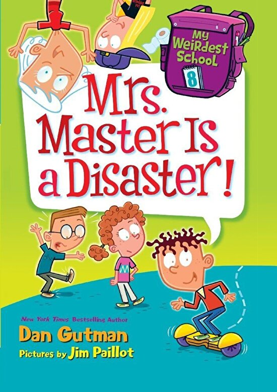 Dan Gutman - Mrs. Master Is a Disaster!, Hardcover -