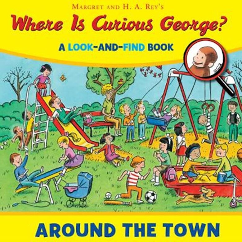 H. A. Rey - Where Is Curious George? Around the Town: A Look-And-Find Book, Hardcover -