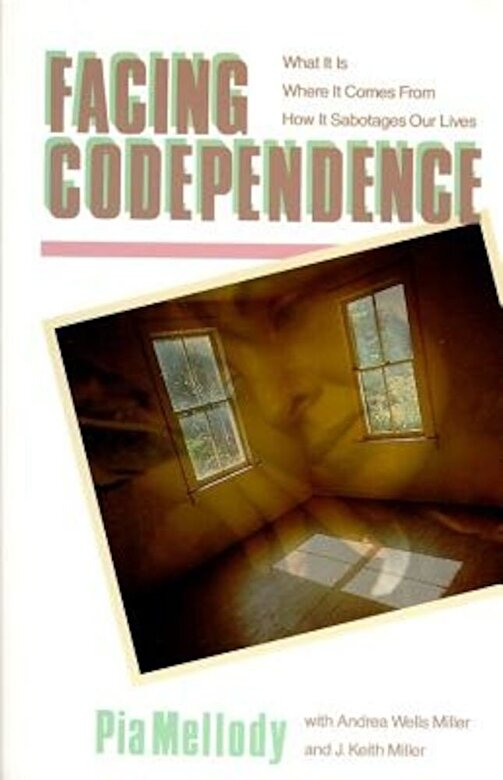 Pia Mellody - Facing Codependence, Paperback -