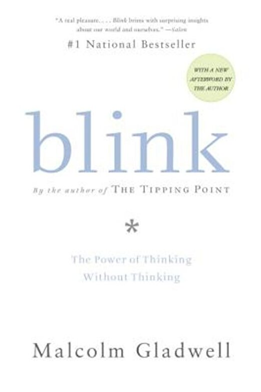 Malcolm Gladwell - Blink: The Power of Thinking Without Thinking, Paperback -